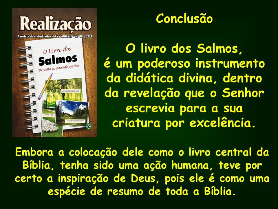 Conclusão O livro dos Salmos,
