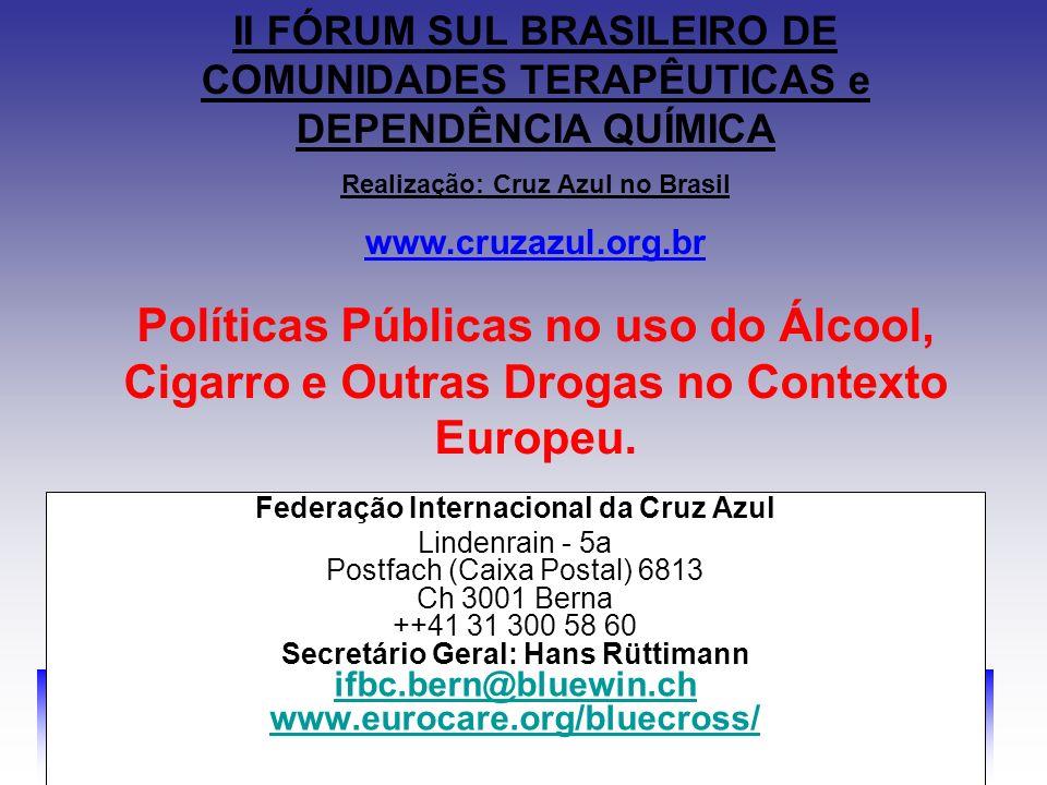 II FÓRUM SUL BRASILEIRO DE COMUNIDADES TERAPÊUTICAS e DEPENDÊNCIA QUÍMICA