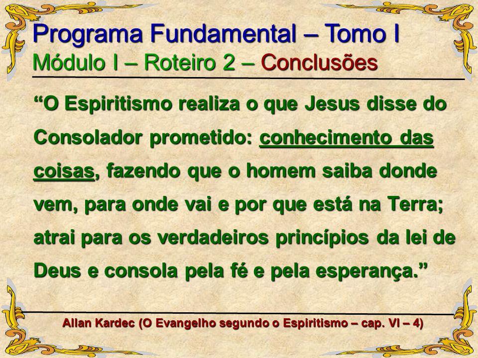 Allan Kardec (O Evangelho segundo o Espiritismo – cap. VI – 4)
