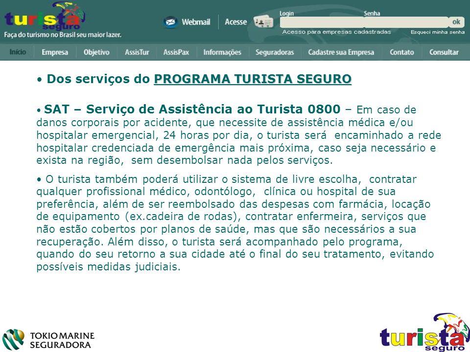 Dos serviços do PROGRAMA TURISTA SEGURO