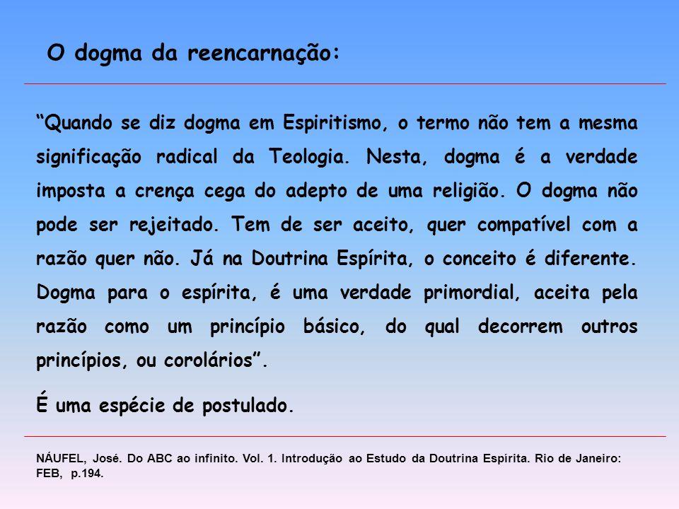 O dogma da reencarnação: