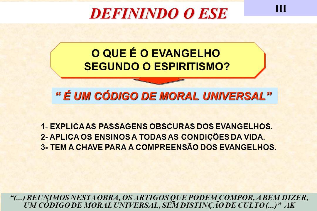 É UM CÓDIGO DE MORAL UNIVERSAL