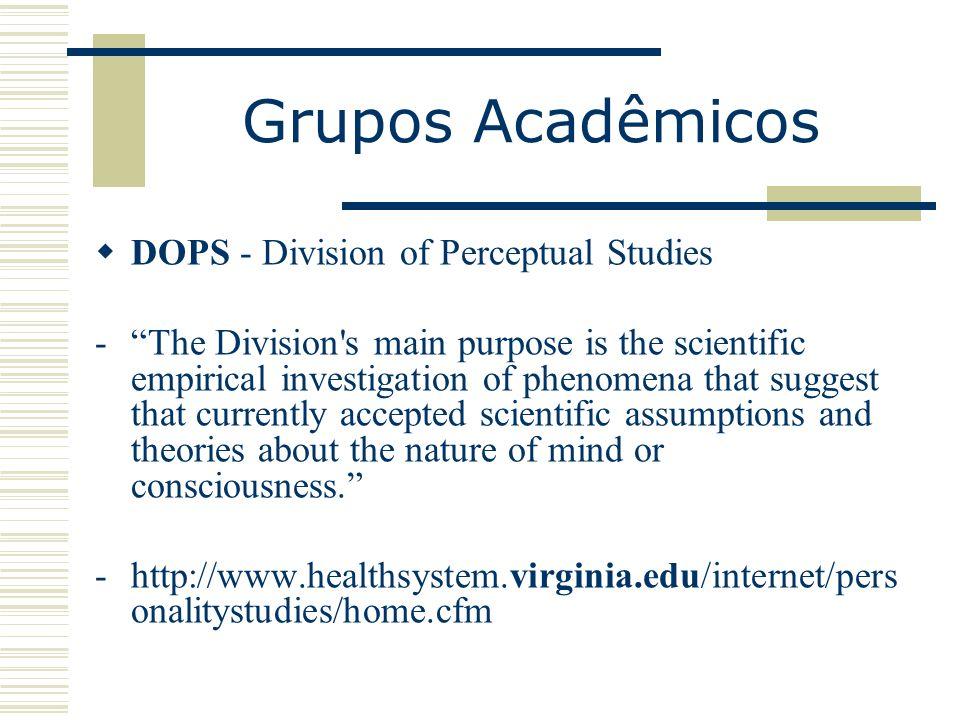 Grupos Acadêmicos DOPS - Division of Perceptual Studies
