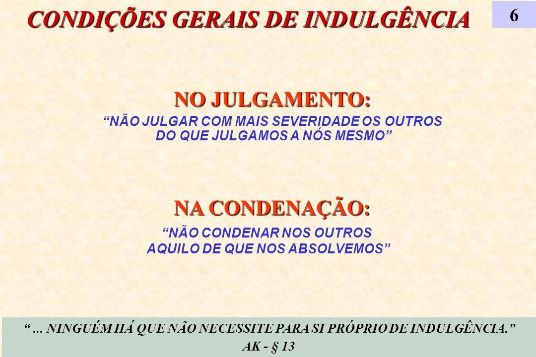 CONDIÇÕES GERAIS DE INDULGÊNCIA
