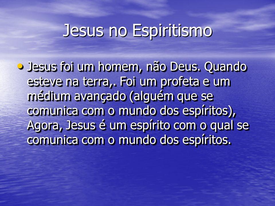 Jesus no Espiritismo