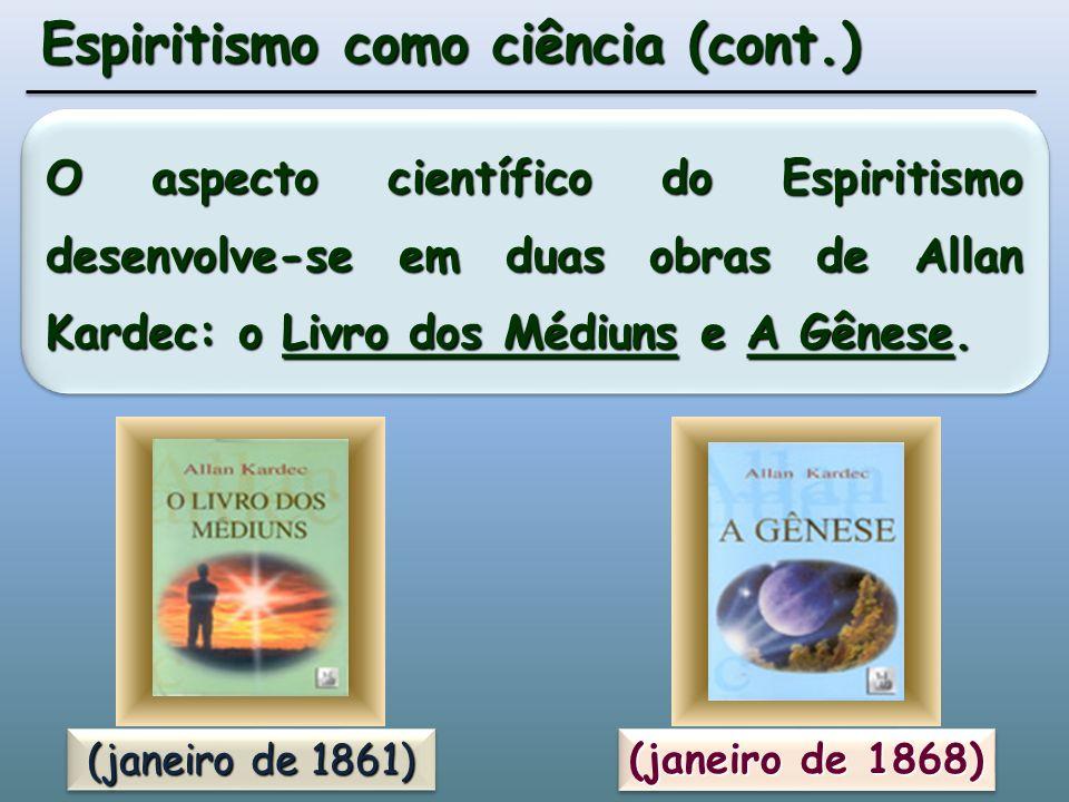 Espiritismo como ciência (cont.)