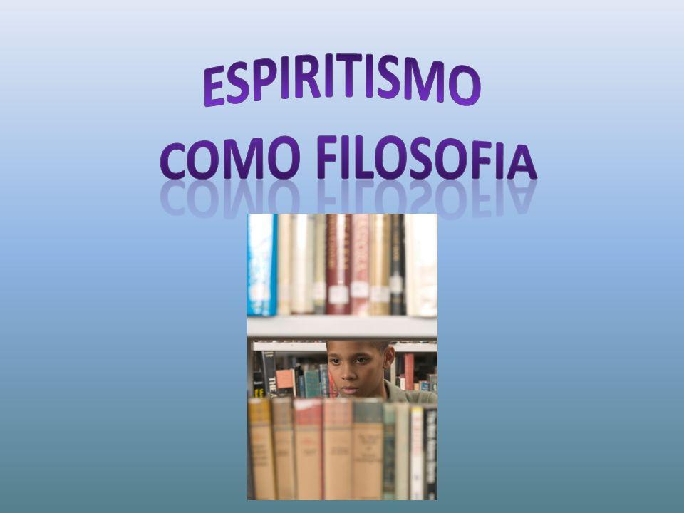 Espiritismo como filosofia