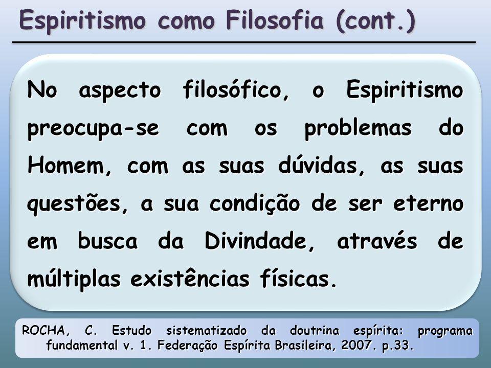 Espiritismo como Filosofia (cont.)