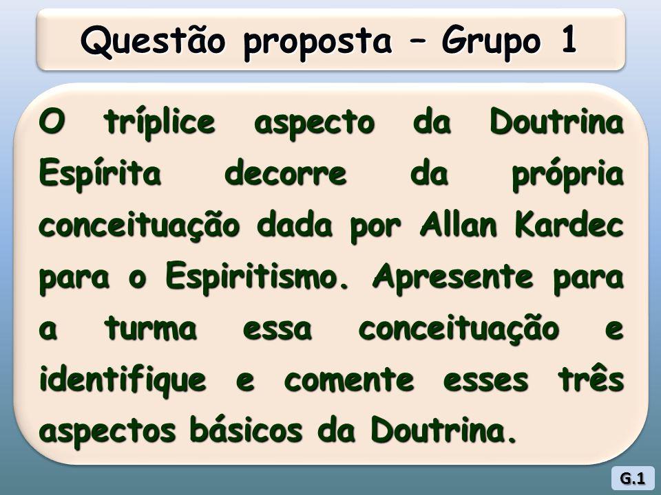 Questão proposta – Grupo 1