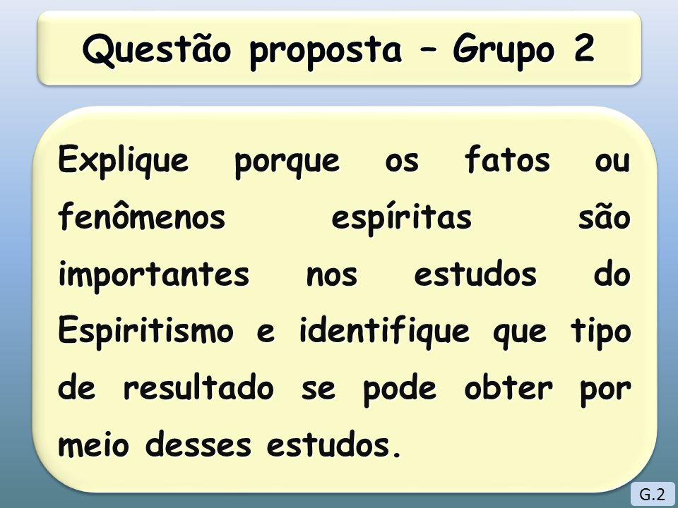 Questão proposta – Grupo 2