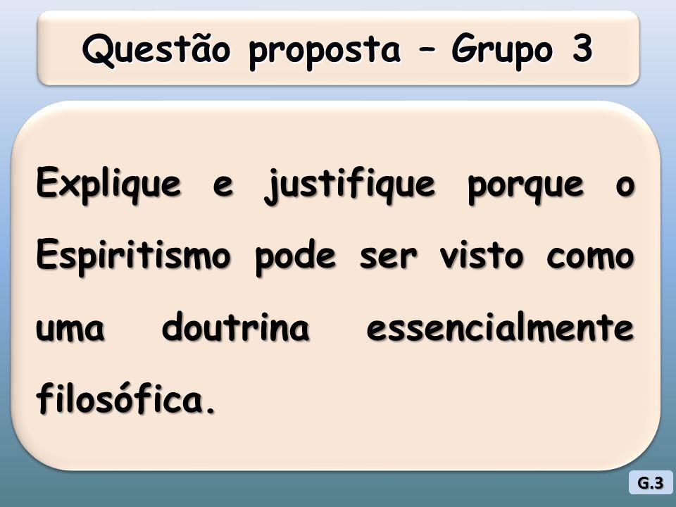 Questão proposta – Grupo 3