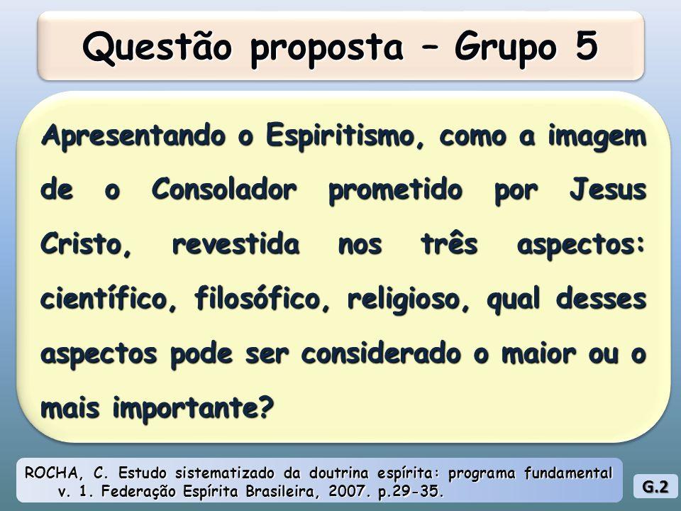 Questão proposta – Grupo 5