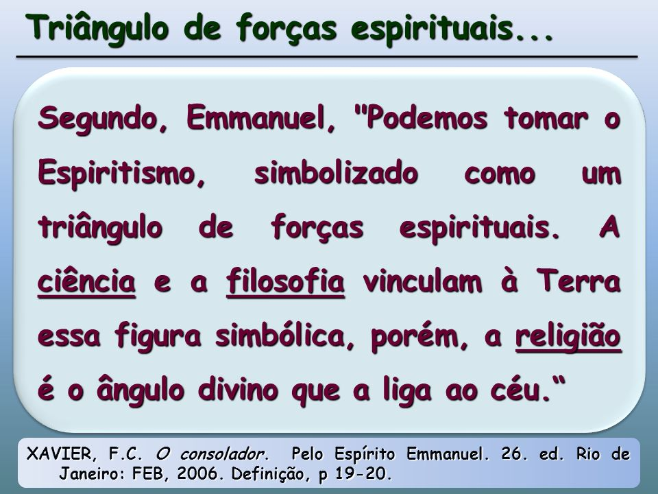 Triângulo de forças espirituais...