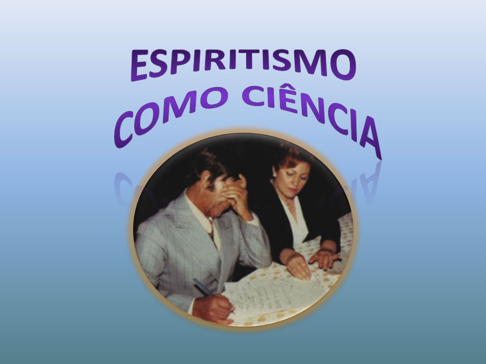 Espiritismo como ciência