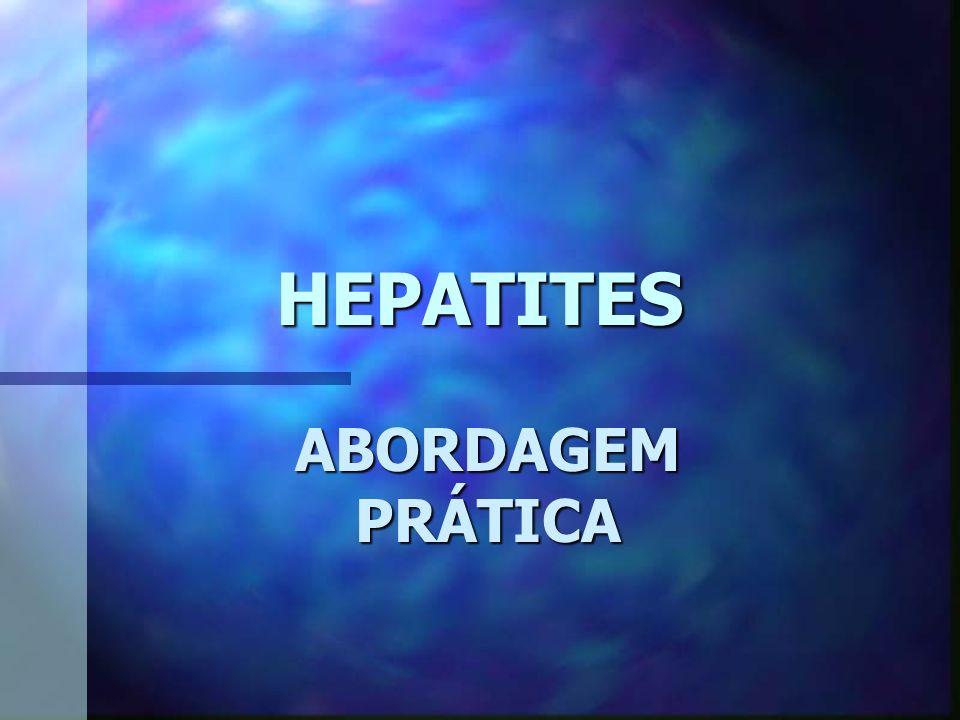 HEPATITES ABORDAGEM PRÁTICA