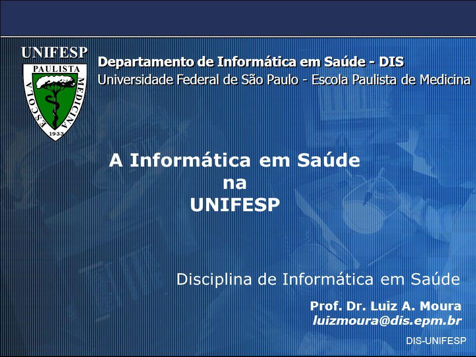 A Informática em Saúde na UNIFESP
