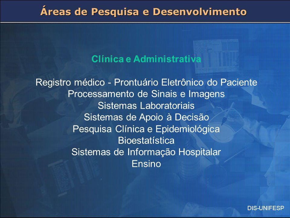 Clínica e Administrativa
