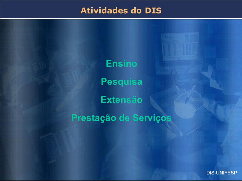 Ensino Pesquisa Extensão Prestação de Serviços