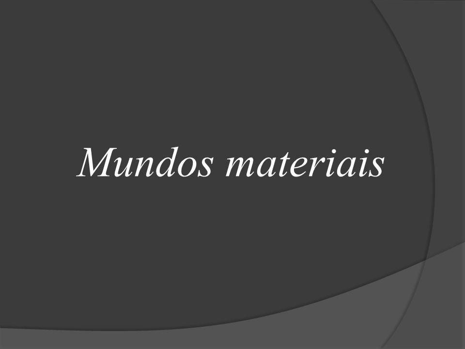 Mundos materiais