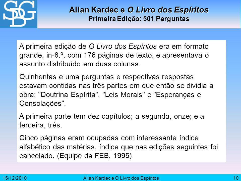 Allan Kardec e O Livro dos Espíritos Primeira Edição: 501 Perguntas
