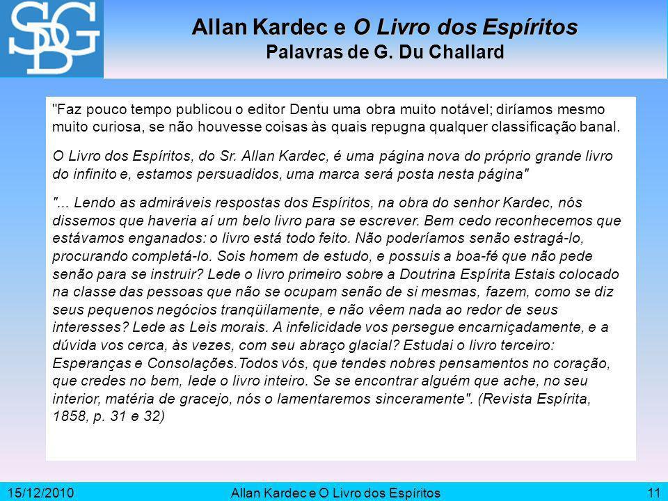 Allan Kardec e O Livro dos Espíritos Palavras de G. Du Challard