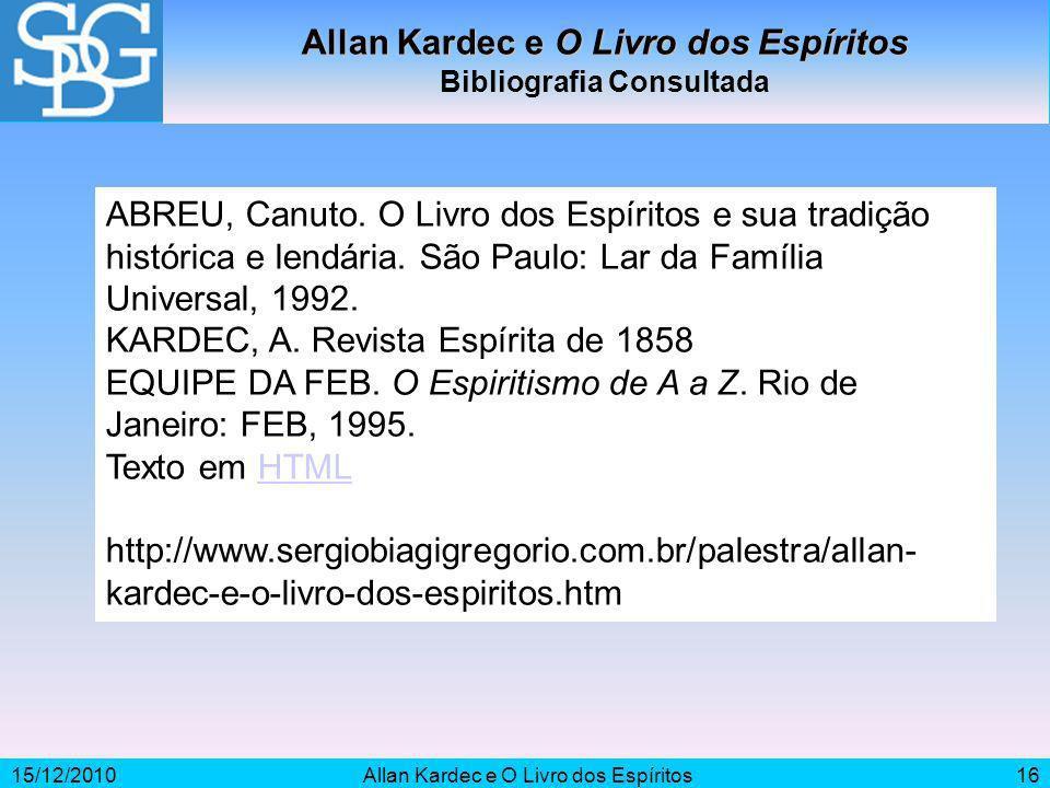 Allan Kardec e O Livro dos Espíritos Bibliografia Consultada