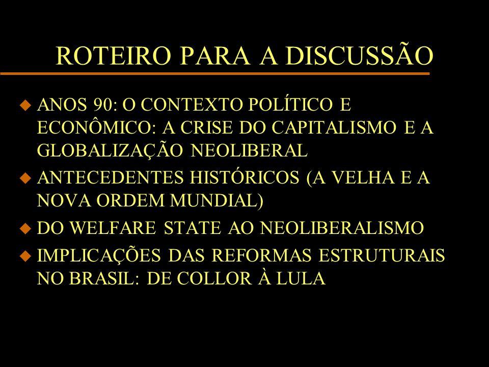 ROTEIRO PARA A DISCUSSÃO
