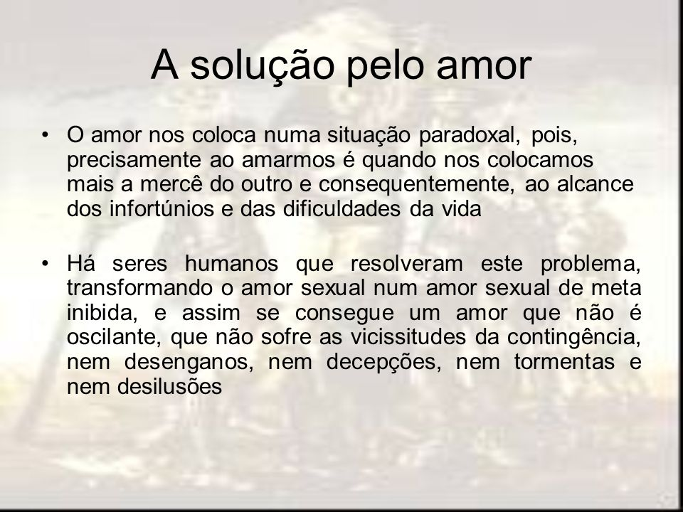 A solução pelo amor