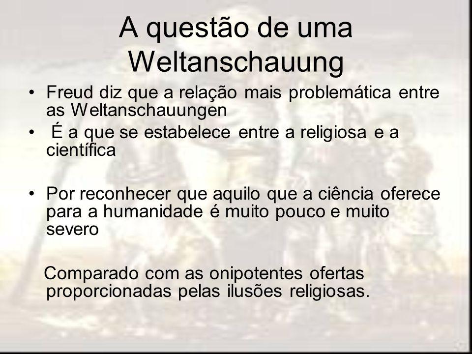 A questão de uma Weltanschauung