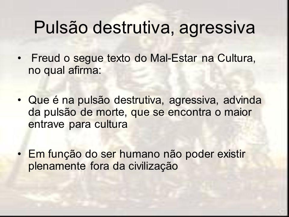 Pulsão destrutiva, agressiva