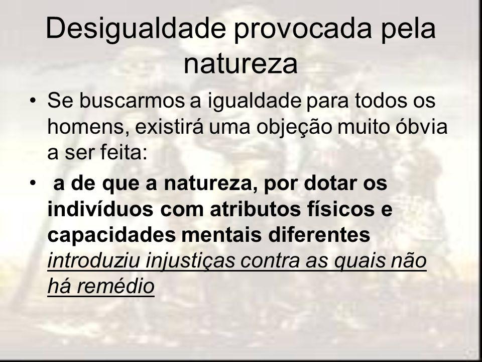 Desigualdade provocada pela natureza