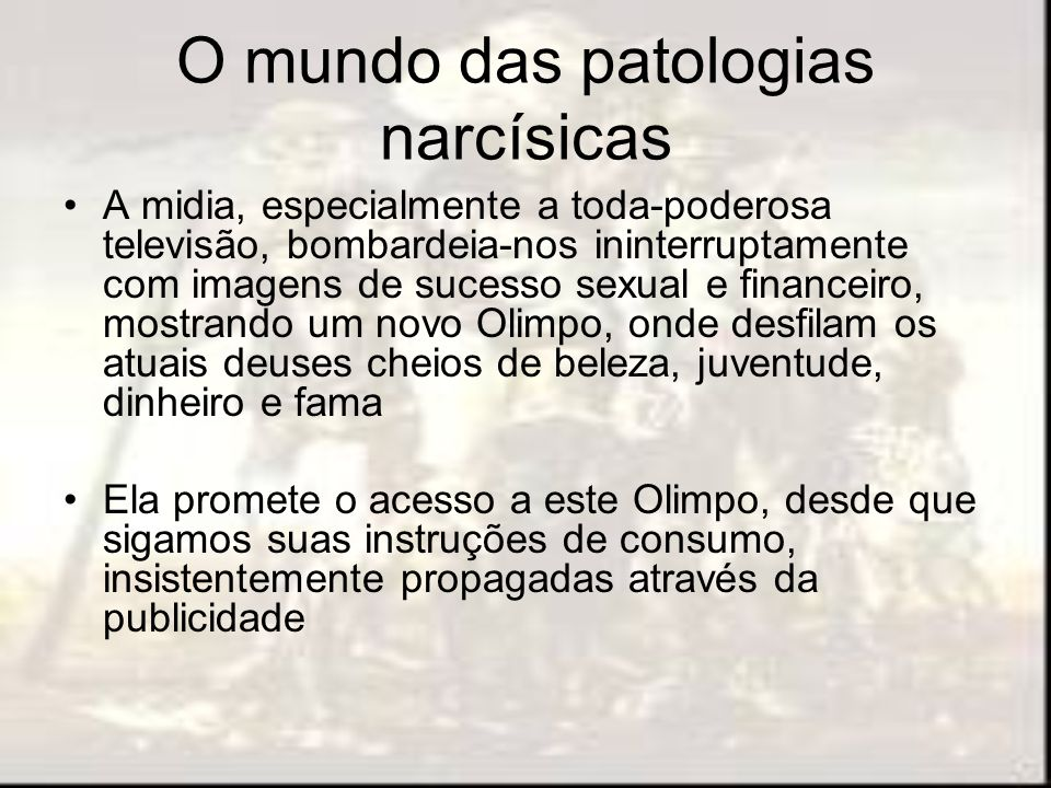O mundo das patologias narcísicas
