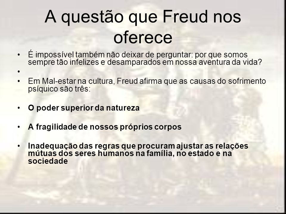 A questão que Freud nos oferece