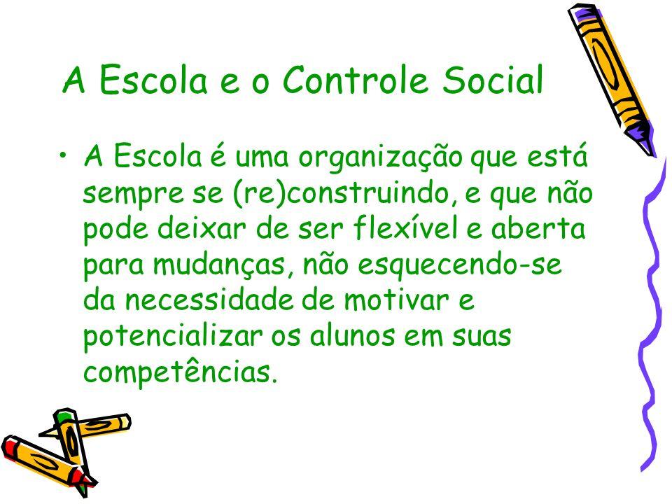A Escola e o Controle Social