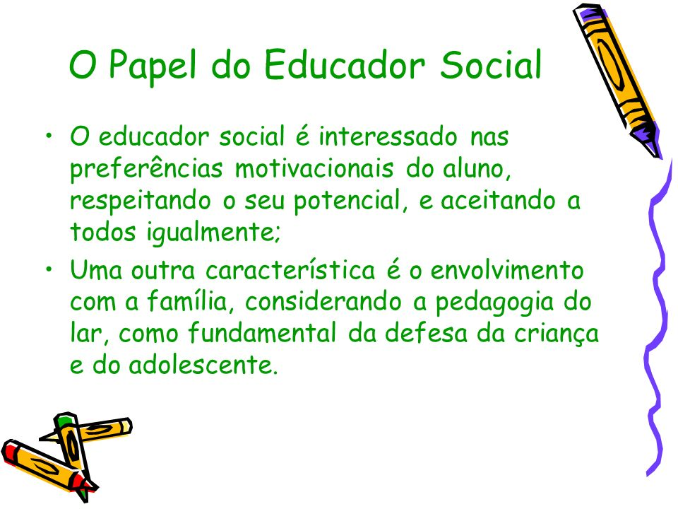 O Papel do Educador Social
