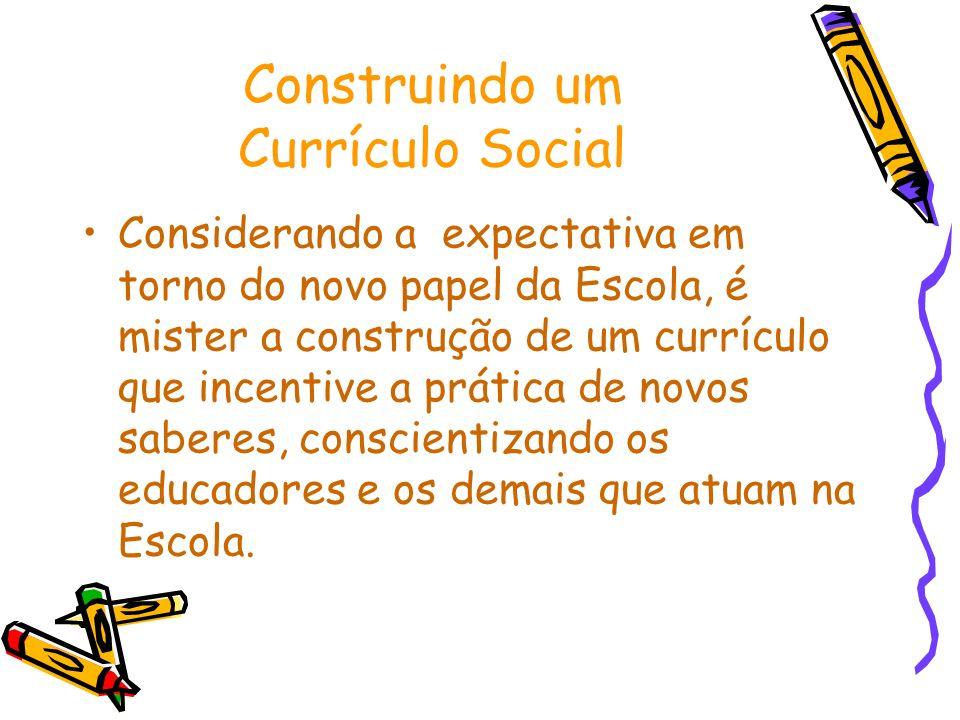 Construindo um Currículo Social