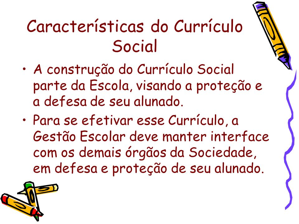 Características do Currículo Social