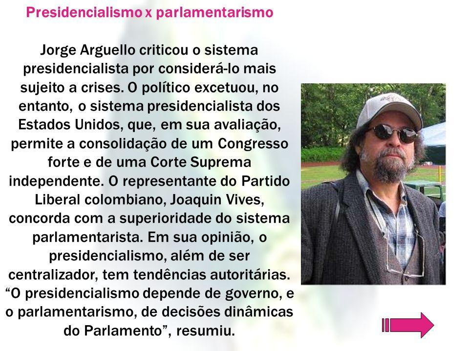 Presidencialismo x parlamentarismo