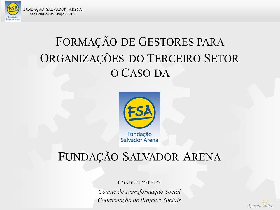 FORMAÇÃO DE GESTORES PARA ORGANIZAÇÕES DO TERCEIRO SETOR