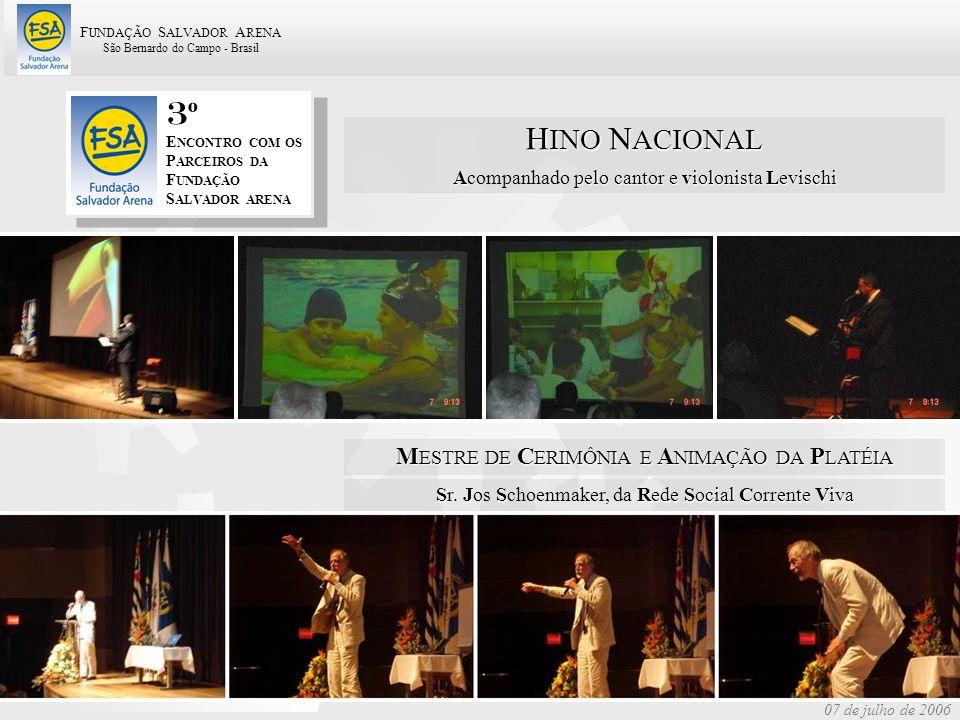 3º HINO NACIONAL MESTRE DE CERIMÔNIA E ANIMAÇÃO DA PLATÉIA