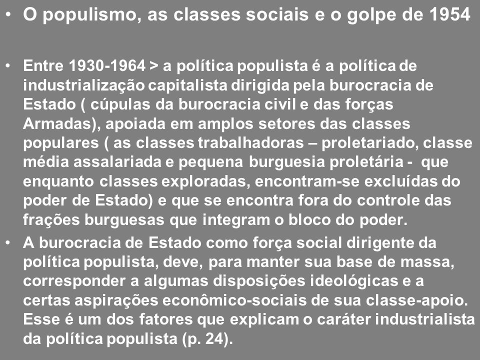 O populismo, as classes sociais e o golpe de 1954