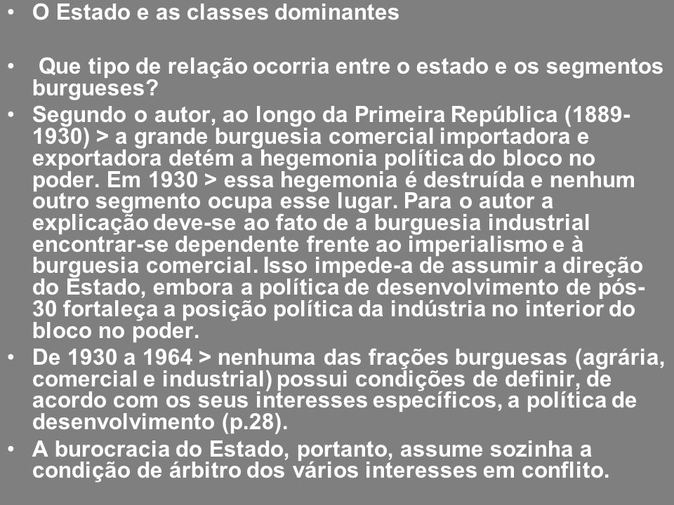 O Estado e as classes dominantes