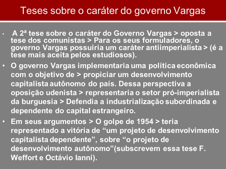 Teses sobre o caráter do governo Vargas