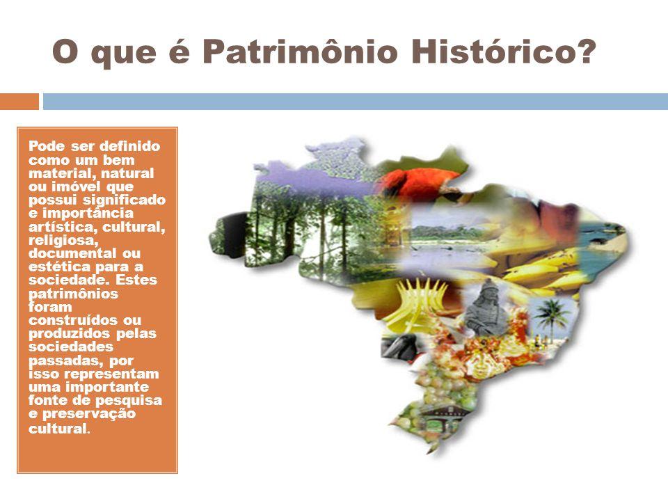 O que é Patrimônio Histórico