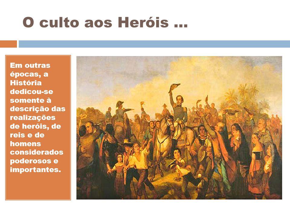 O culto aos Heróis ...