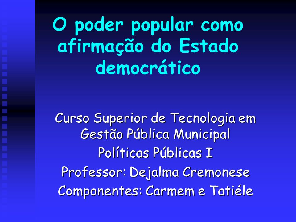 O poder popular como afirmação do Estado democrático