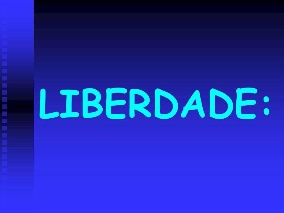 LIBERDADE: