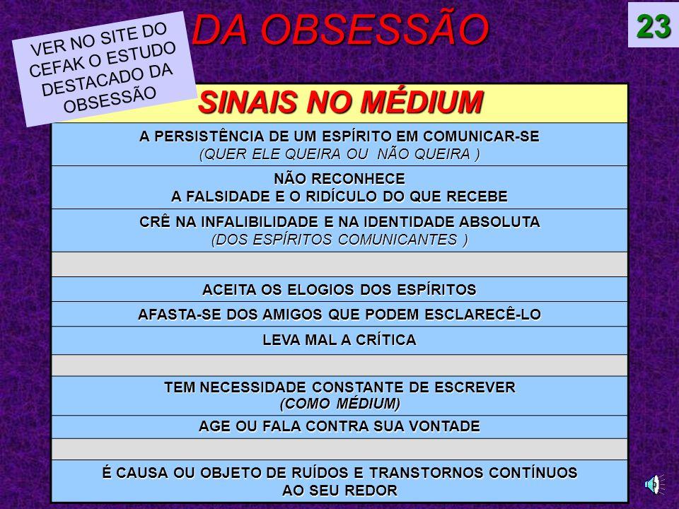 DA OBSESSÃO 23 SINAIS NO MÉDIUM