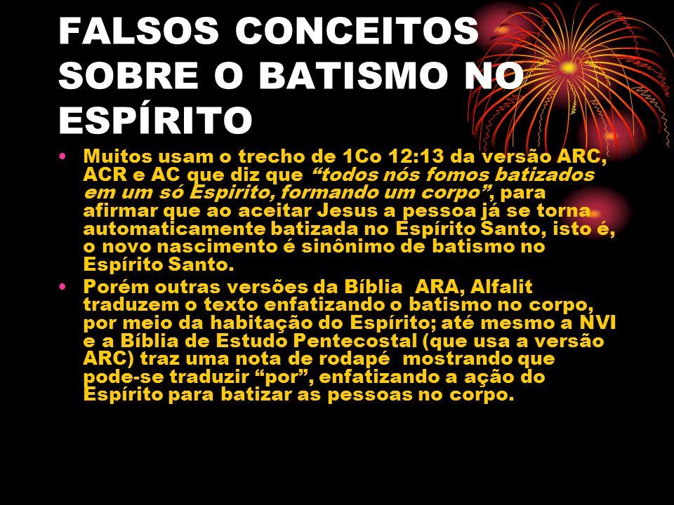 FALSOS CONCEITOS SOBRE O BATISMO NO ESPÍRITO