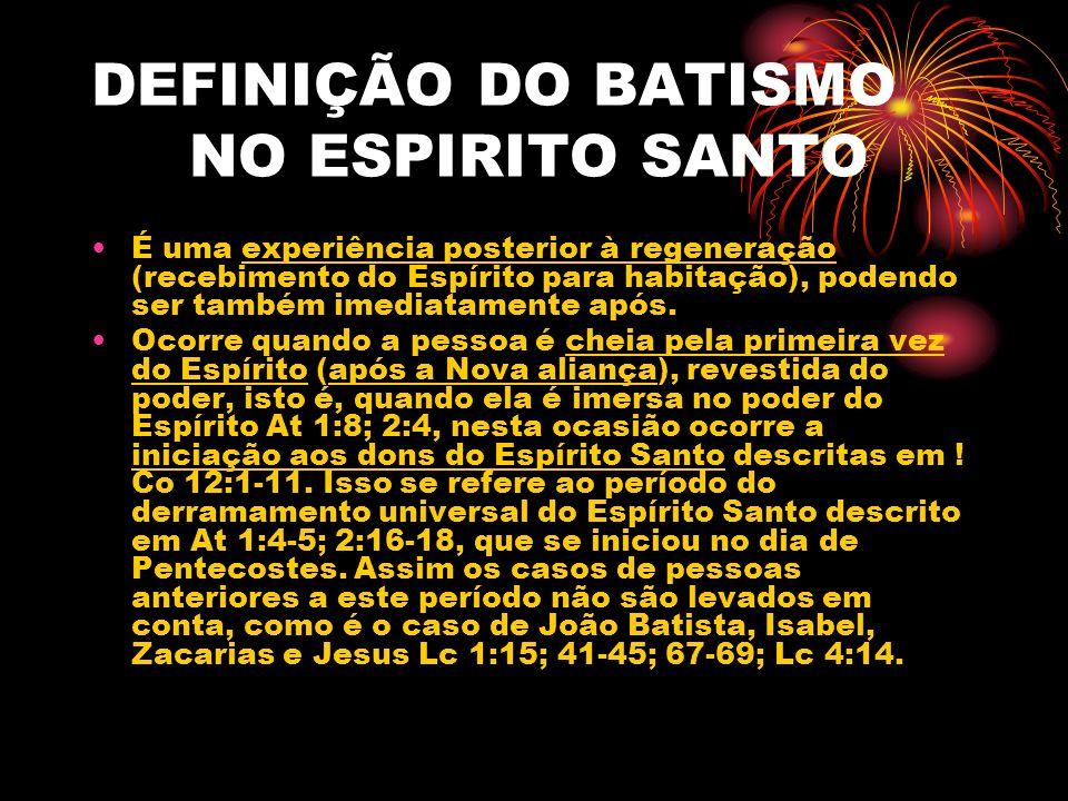 DEFINIÇÃO DO BATISMO NO ESPIRITO SANTO